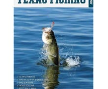 Texas Fishing Annual is out Friday inside Lone Star Outdoor News. Pick up a copy.